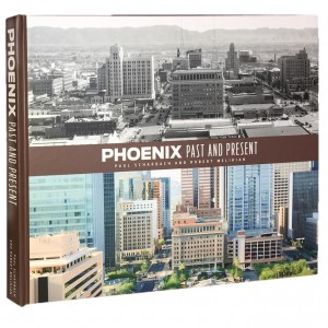 PHOENIX Past and Present Coffee Table Book